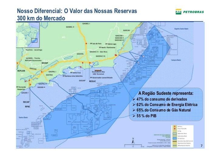 Nosso Diferencial: O Valor das Nossas Reservas300 km do Mercado                                                 A Região S...