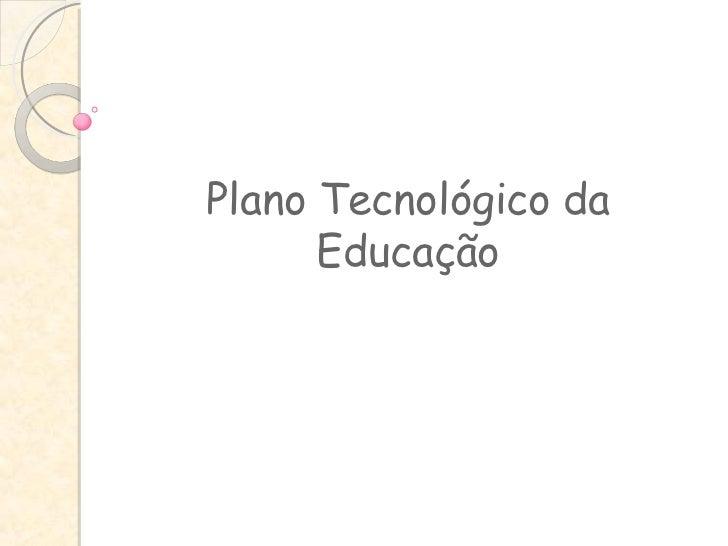 Plano Tecnológico da Educação