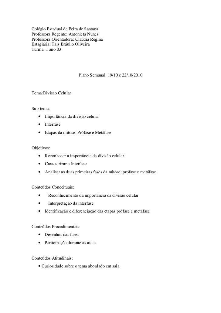 Colégio Estadual de Feira de SantanaProfessora Regente: Antonieta NunesProfessora Orientadora: Claudia ReginaEstagiária: T...