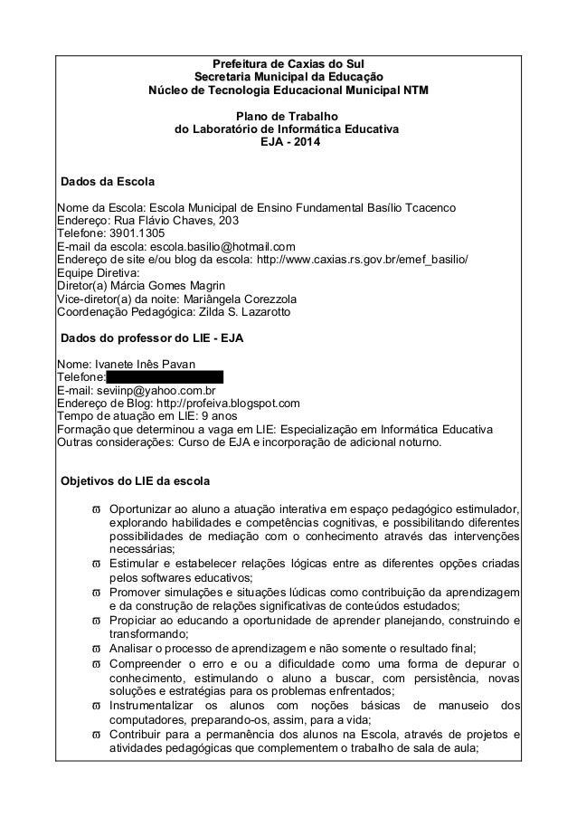 Prefeitura de Caxias do SulPrefeitura de Caxias do Sul Secretaria Municipal da EducaçãoSecretaria Municipal da Educação Nú...