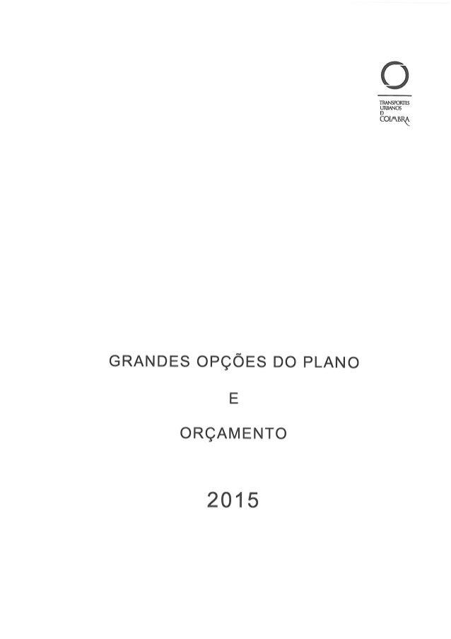 GRANDES OPÇÕES DO PLANO  E  ORÇAMENTO  2015     TRANSPORTES URBANOS  ÊOIMBRÔ