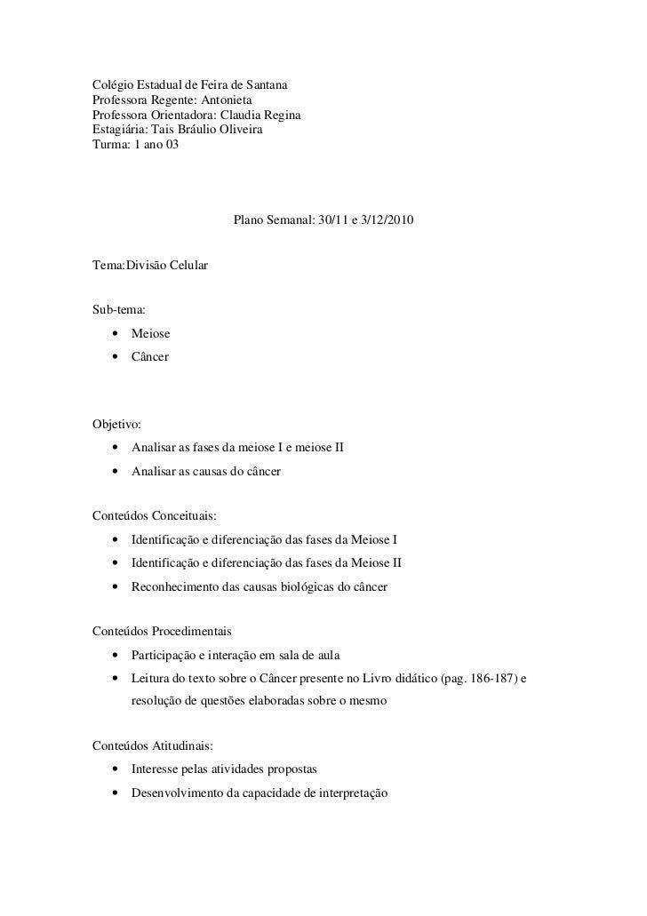 Colégio Estadual de Feira de SantanaProfessora Regente: AntonietaProfessora Orientadora: Claudia ReginaEstagiária: Tais Br...