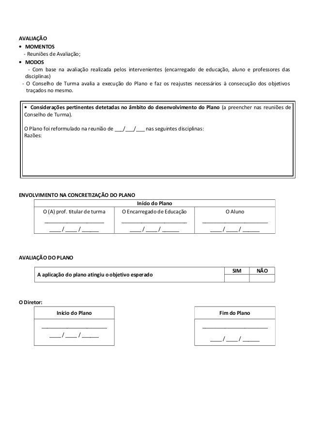AVALIAÇÃO • MOMENTOS - Reuniões de Avaliação; • MODOS - Com base na avaliação realizada pelos intervenientes (encarregado ...