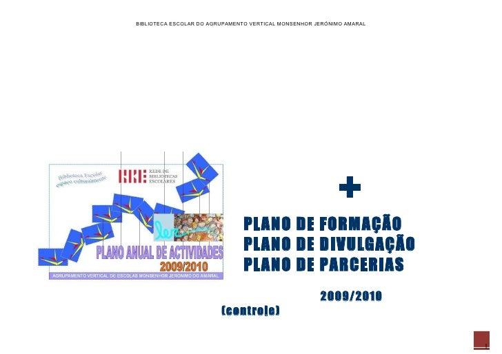 BIBLIOTECA ESCOLAR DO AGRUPAMENTO VERTICAL MONSENHOR JERÓNIMO AMARAL                                                      ...