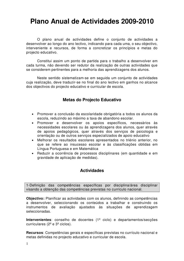Plano Anual de Actividades 2009-2010         O plano anual de actividades define o conjunto de actividades a desenvolver a...