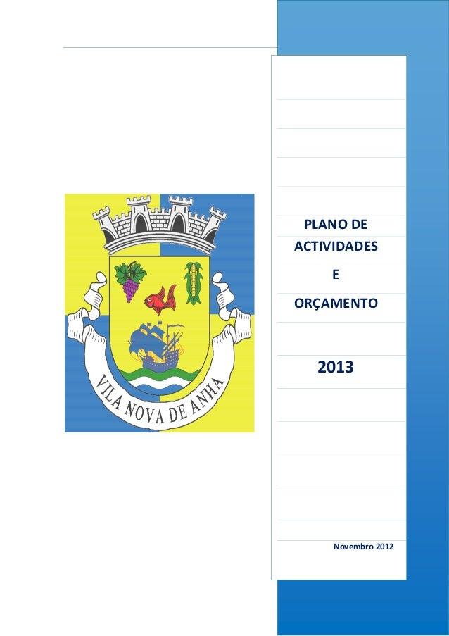 Plano de Actividades e Orçamento 2013 Junta de Freguesia de Vila Nova de Anha PLANO DE ACTIVIDADES E ORÇAMENTO 2013 Novemb...