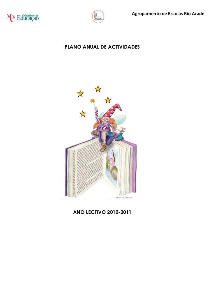 Agrupamento de Escolas Rio Arade                                    (145130)PLANO ANUAL DE ACTIVIDADES  ANO LECTIVO 2010-2...