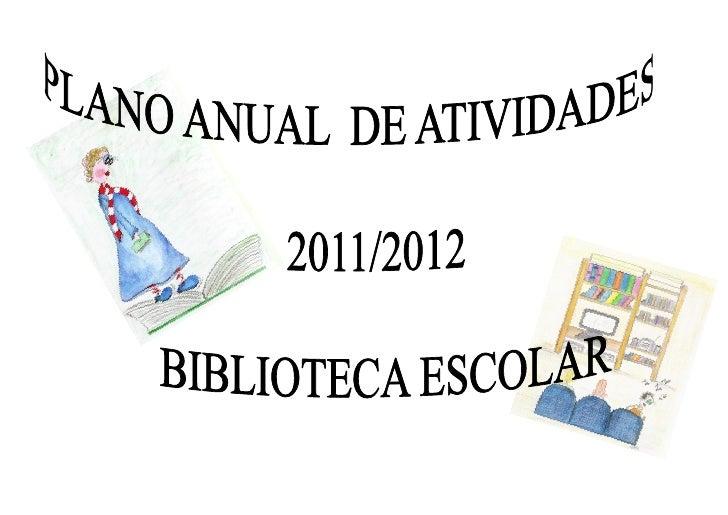 PLANO ANUAL DE ATIVIDADES DO AGRUPAMENTO                                                                      Ano Letivo 2...