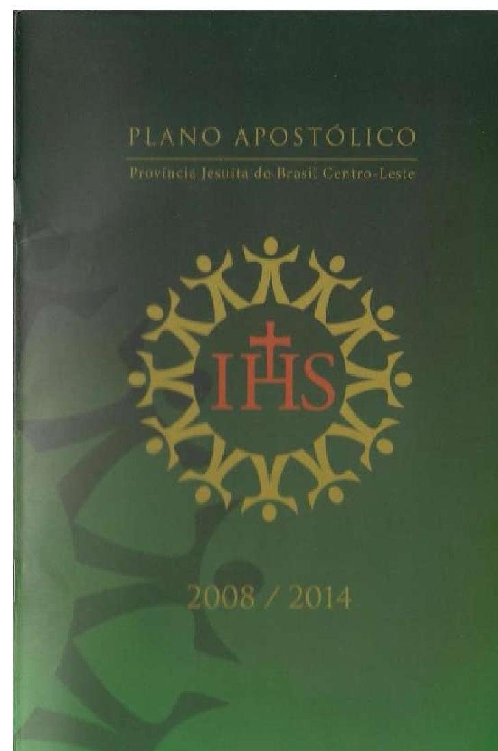 Plano apostólico província jesuíta do brasil centro leste 2008-2014