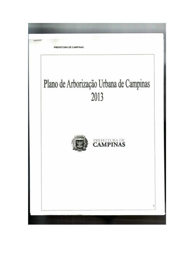 Plano de Arborização Urbana de Campinas 2013  V  ,  1›¡<¡_-'. ¡«'¡:1'H*1<,  m:  __¡›ÃEÊ¡I; «I* CAMPINAS  s_