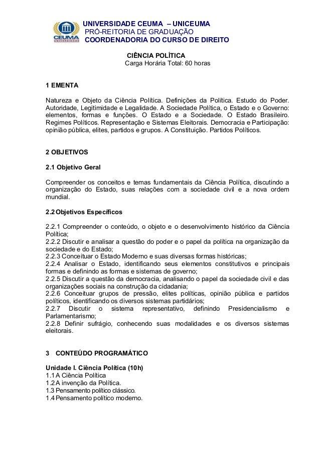 UNIVERSIDADE CEUMA – UNICEUMA PRÓ-REITORIA DE GRADUAÇÃO COORDENADORIA DO CURSO DE DIREITO CIÊNCIA POLÍTICA Carga Horária T...