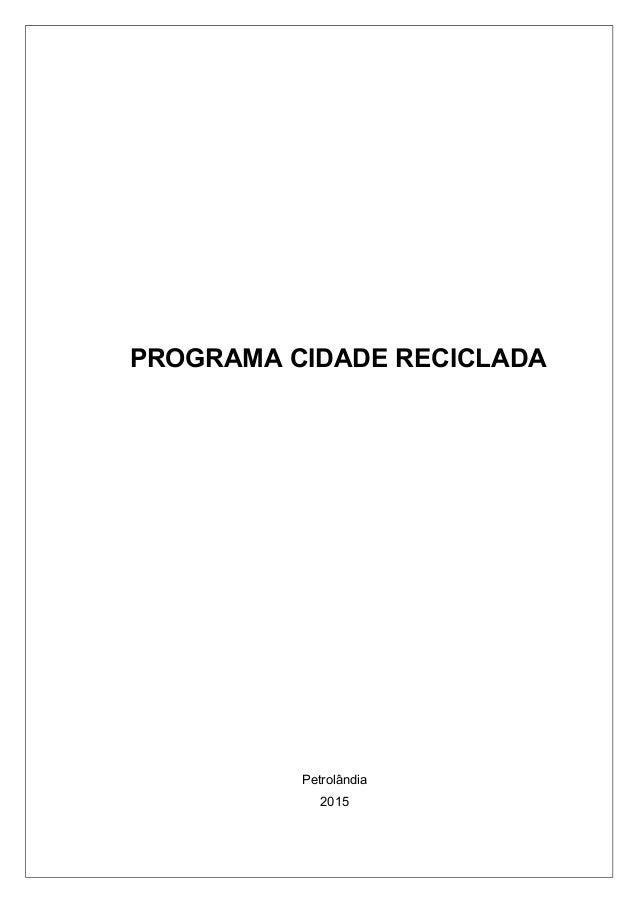 PROGRAMA CIDADE RECICLADA Petrolândia 2015