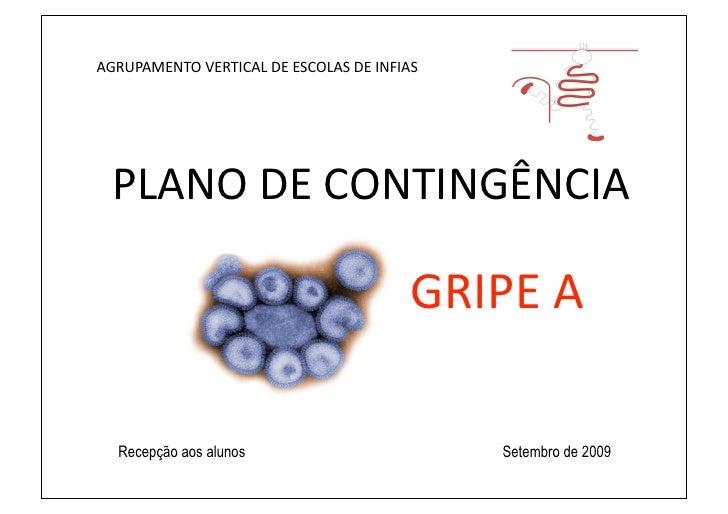 AGRUPAMENTOVERTICALDEESCOLASDEINFIAS       PLANODECONTINGÊNCIA               GRIPEA     Rec...