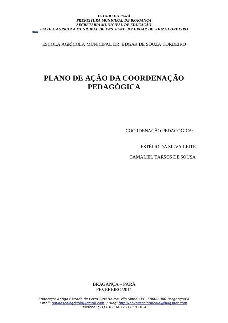 ESTADO DO PARÁ                PREFEITURA MUNICIPAL DE BRAGANÇA                SECRETARIA MUNICIPAL DE EDUCAÇÃOESCOLA AGRIC...