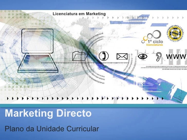 Marketing Directo Plano da Unidade Curricular Licenciatura em Marketing