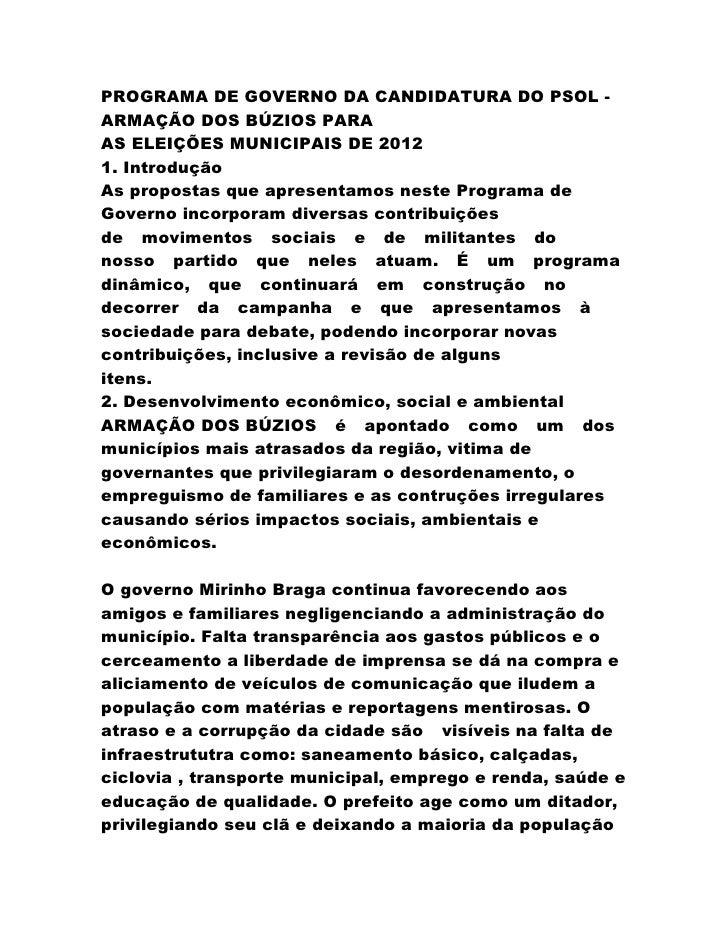 PROGRAMA DE GOVERNO DA CANDIDATURA DO PSOL -ARMAÇÃO DOS BÚZIOS PARAAS ELEIÇÕES MUNICIPAIS DE 20121. IntroduçãoAs propostas...