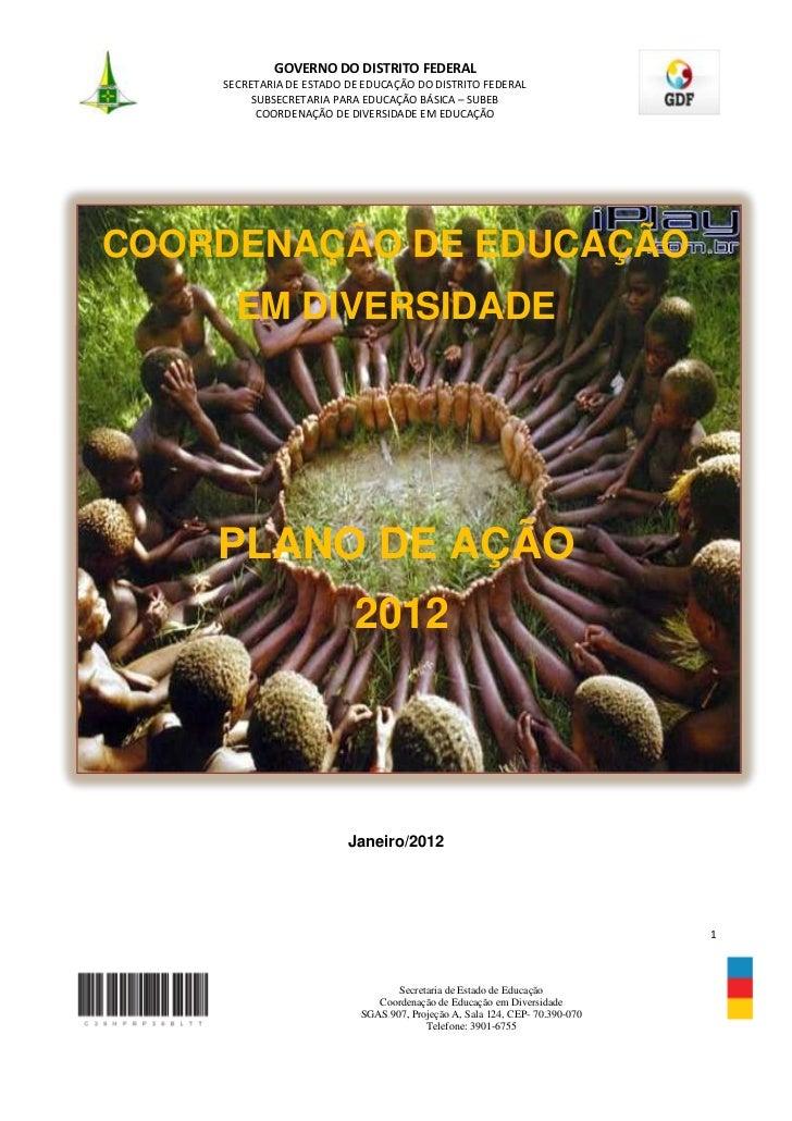 GOVERNO DO DISTRITO FEDERAL    SECRETARIA DE ESTADO DE EDUCAÇÃO DO DISTRITO FEDERAL         SUBSECRETARIA PARA EDUCAÇÃO BÁ...