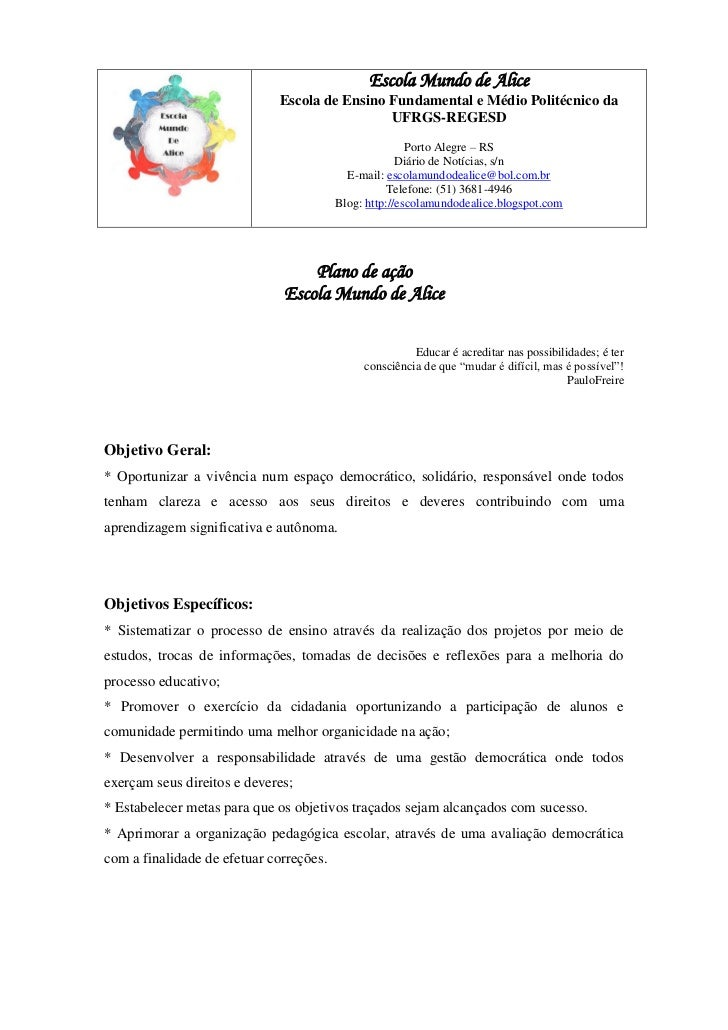 Escola Mundo de Alice                             Escola de Ensino Fundamental e Médio Politécnico da                     ...