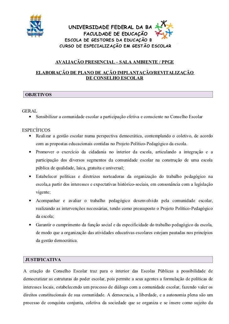 UNIVERSIDADE FEDERAL DA BAHIA                                  FACULDADE DE EDUCAÇÃO                       ESCOLA DE GESTO...