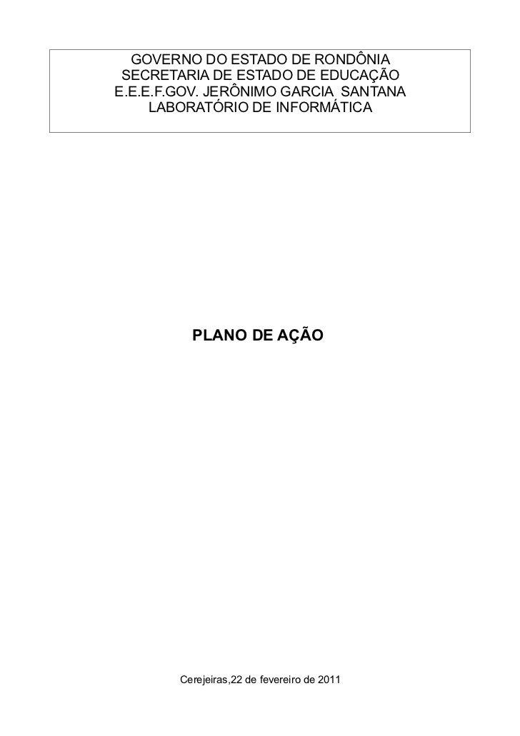 GOVERNO DO ESTADO DE RONDÔNIA SECRETARIA DE ESTADO DE EDUCAÇÃOE.E.E.F.GOV. JERÔNIMO GARCIA SANTANA     LABORATÓRIO DE INFO...
