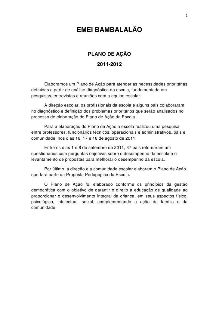 Parte inferior do formulário<br />EMEI BAMBALALÃO<br />PLANO DE AÇÃO<br />2011-2012<br />Elaboramos um Plano de Ação para ...