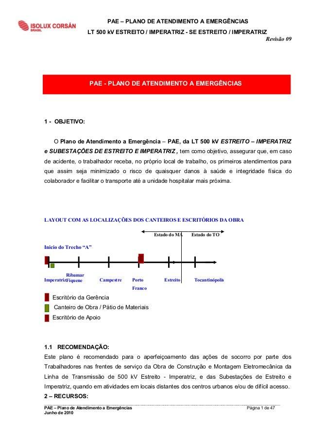 PAE – PLANO DE ATENDIMENTO A EMERGÊNCIAS LT 500 kV ESTREITO / IMPERATRIZ - SE ESTREITO / IMPERATRIZ Revisão 09  PAE - PLAN...