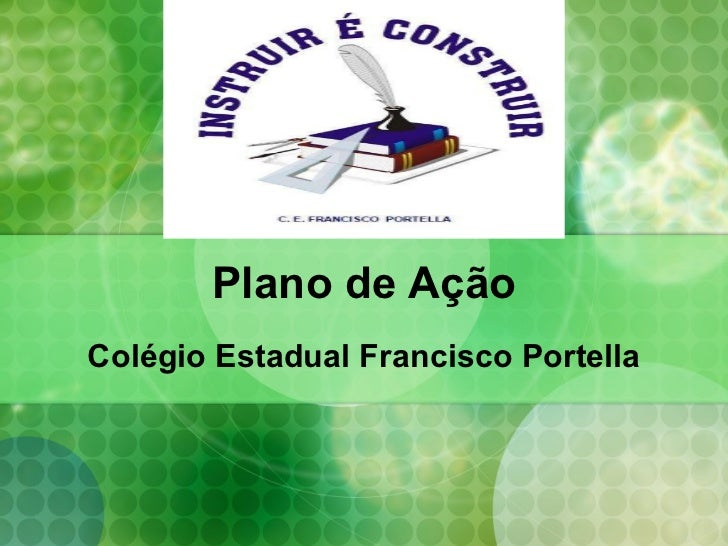 Plano de Ação Colégio Estadual Francisco Portella