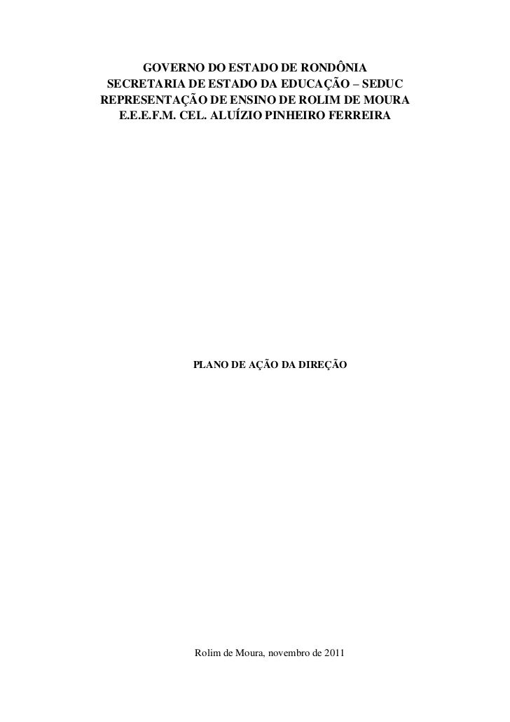 GOVERNO DO ESTADO DE RONDÔNIA SECRETARIA DE ESTADO DA EDUCAÇÃO – SEDUCREPRESENTAÇÃO DE ENSINO DE ROLIM DE MOURA   E.E.E.F....
