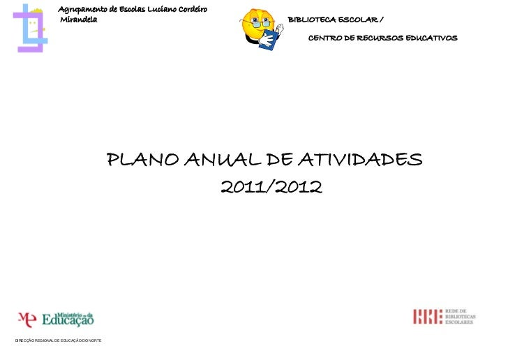 Agrupamento de Escolas Luciano Cordeiro                   Mirandela                                 BIBLIOTECA ESCOLAR /  ...