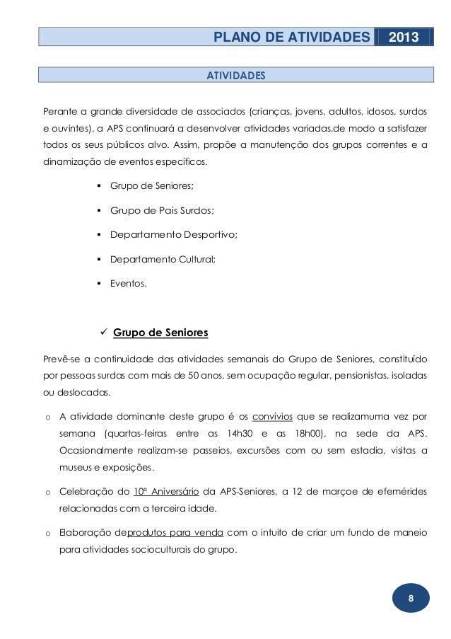 PLANO DE ATIVIDADES                   2013                                    ATIVIDADESPerante a grande diversidade de as...