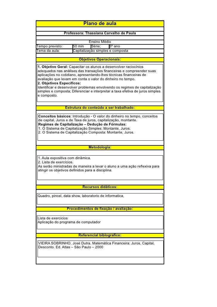 Plano de aula                   Professora: Thassiana Carvalho de Paula                                  Ensino Médio Temp...