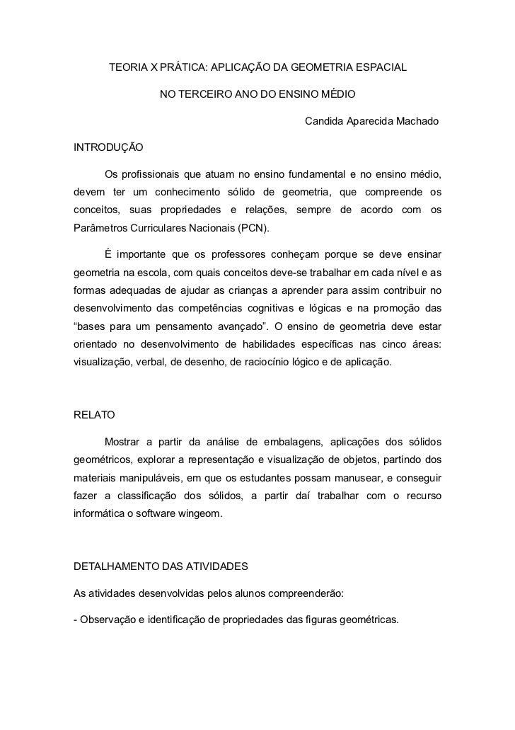 TEORIA X PRÁTICA: APLICAÇÃO DA GEOMETRIA ESPACIAL                  NO TERCEIRO ANO DO ENSINO MÉDIO                        ...