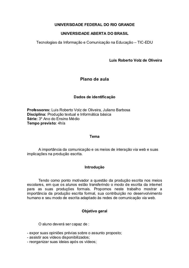 UNIVERSIDADE FEDERAL DO RIO GRANDE                   UNIVERSIDADE ABERTA DO BRASIL     Tecnologias da Informação e Comunic...