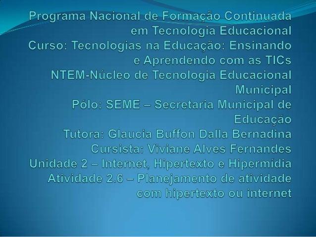 """Identificação  Disciplina: Ciências  Série: 7º ano  Escola: EMEF """" Prefeito Roberto Calmon""""  Período de Duração: 5 aulas"""