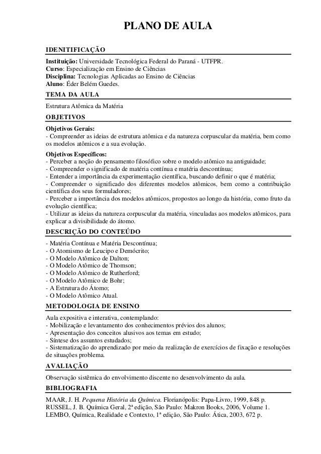 PLANO DE AULA IDENITIFICAÇÃO Instituição: Universidade Tecnológica Federal do Paraná - UTFPR. Curso: Especialização em Ens...