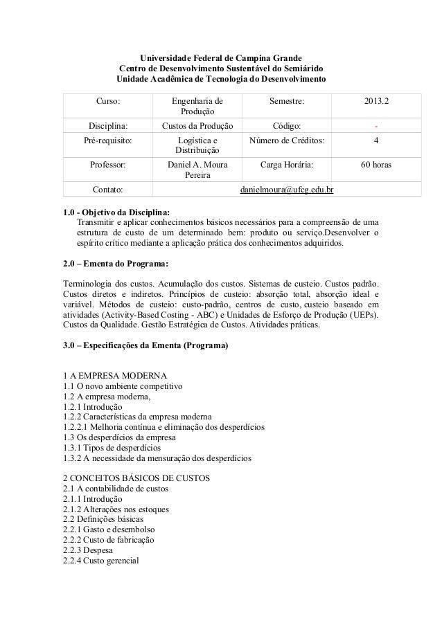 Universidade Federal de Campina Grande Centro de Desenvolvimento Sustentável do Semiárido Unidade Acadêmica de Tecnologia ...