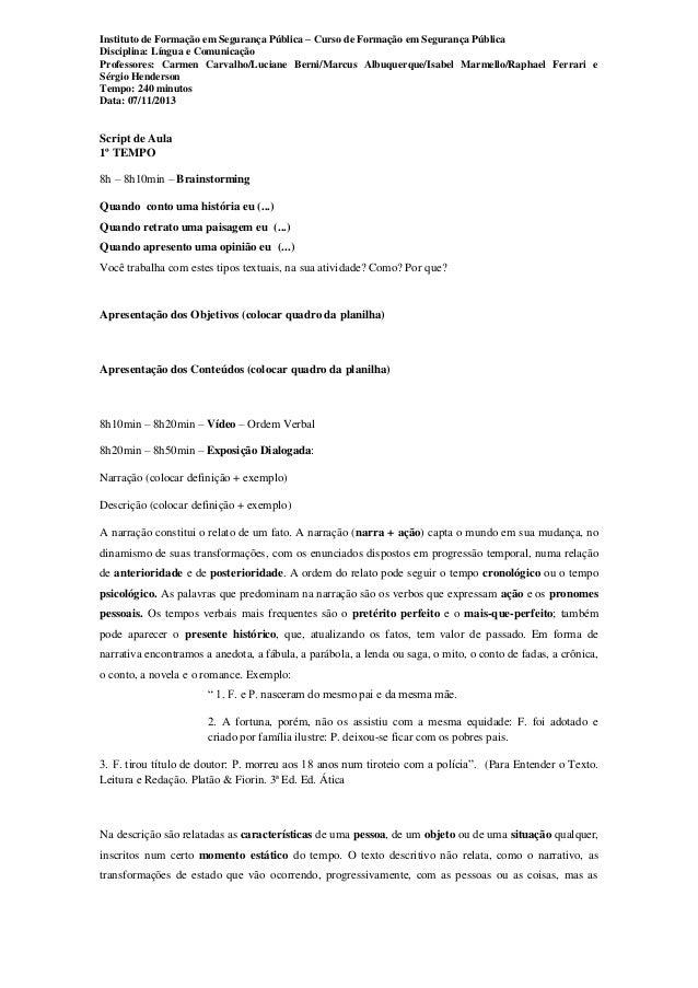 Instituto de Formação em Segurança Pública – Curso de Formação em Segurança Pública Disciplina: Língua e Comunicação Profe...
