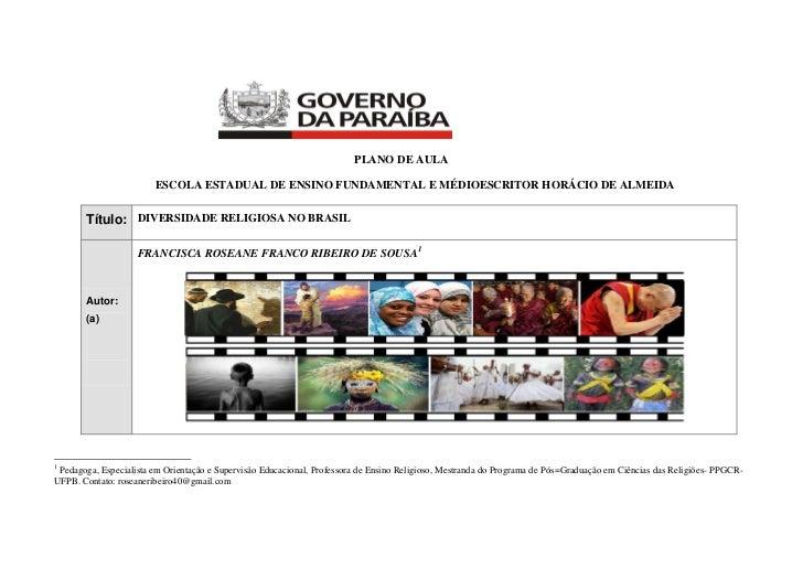 PLANO DE AULA                        ESCOLA ESTADUAL DE ENSINO FUNDAMENTAL E MÉDIOESCRITOR HORÁCIO DE ALMEIDA       Título...
