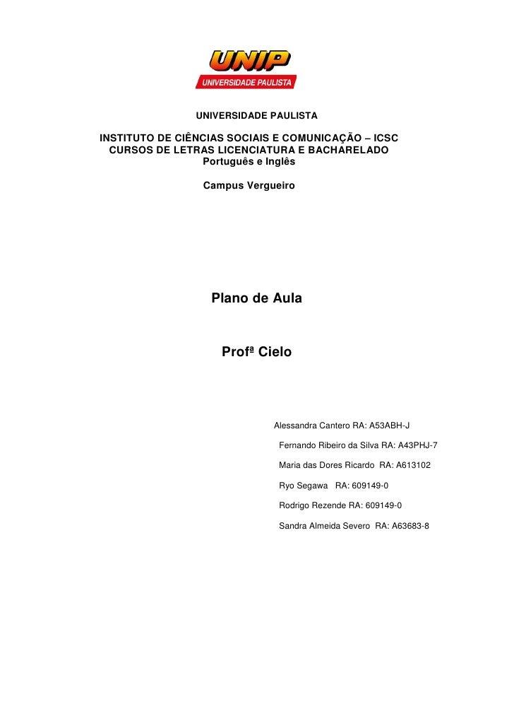 UNIVERSIDADE PAULISTAINSTITUTO DE CIÊNCIAS SOCIAIS E COMUNICAÇÃO – ICSC  CURSOS DE LETRAS LICENCIATURA E BACHARELADO      ...