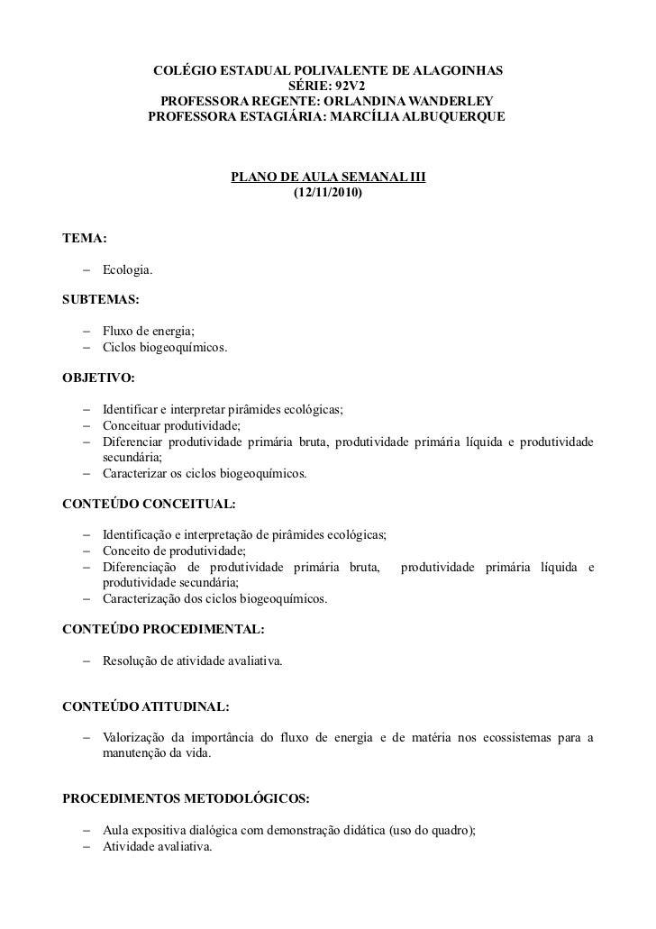 COLÉGIO ESTADUAL POLIVALENTE DE ALAGOINHAS                               SÉRIE: 92V2                PROFESSORA REGENTE: OR...