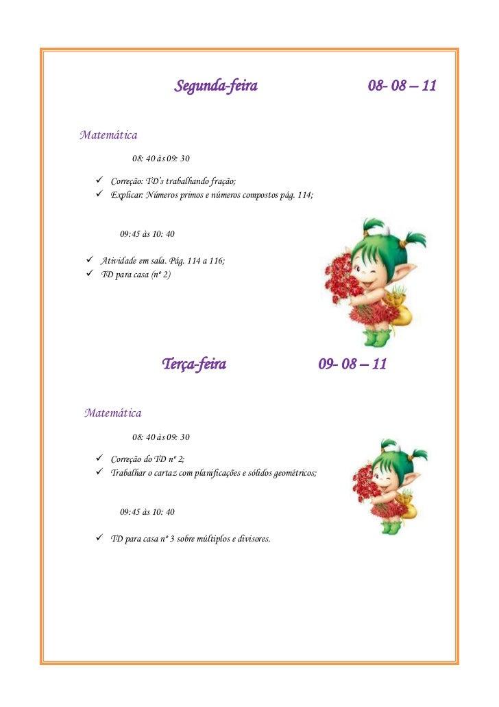 Segunda-feira                              08- 08 – 11           Matemática                 ...