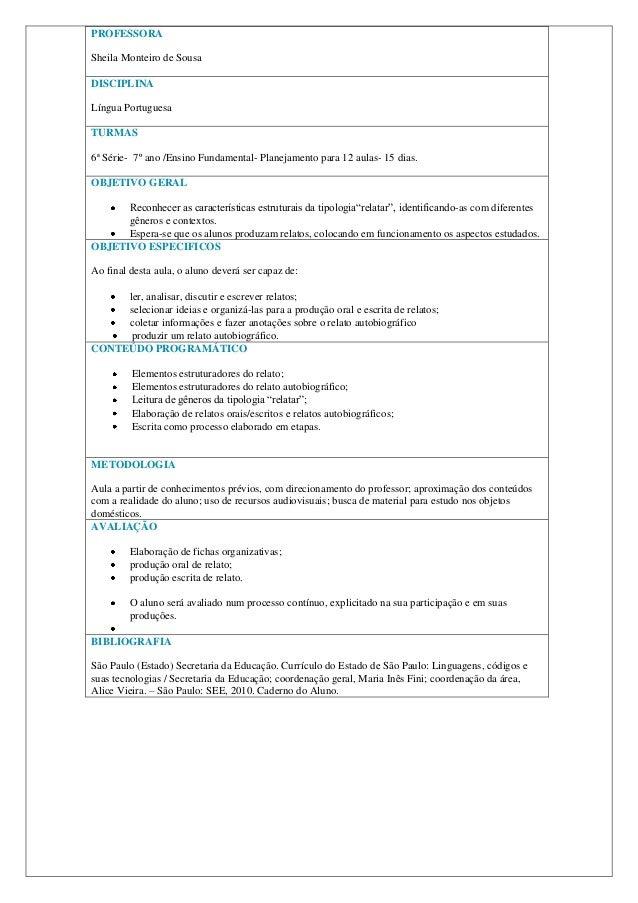 PROFESSORASheila Monteiro de SousaDISCIPLINALíngua PortuguesaTURMAS6ª Série- 7º ano /Ensino Fundamental- Planejamento para...
