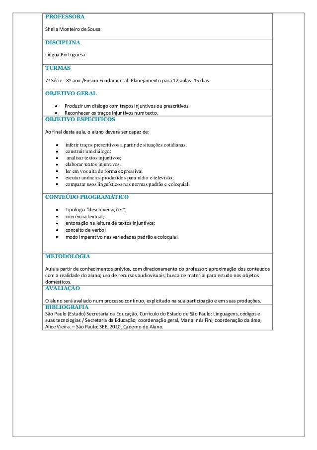 PROFESSORASheila Monteiro de SousaDISCIPLINALíngua PortuguesaTURMAS7ª Série- 8º ano /Ensino Fundamental- Planejamento para...