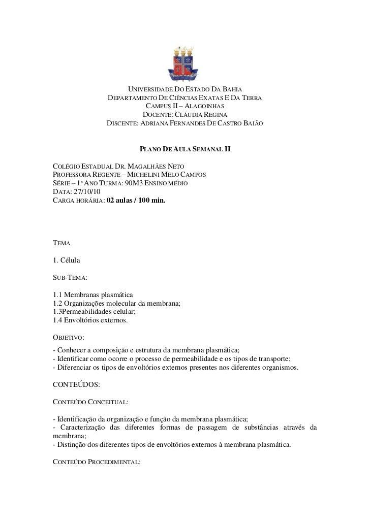UNIVERSIDADE DO ESTADO DA BAHIA                  DEPARTAMENTO DE CIÊNCIAS EXATAS E DA TERRA                             CA...