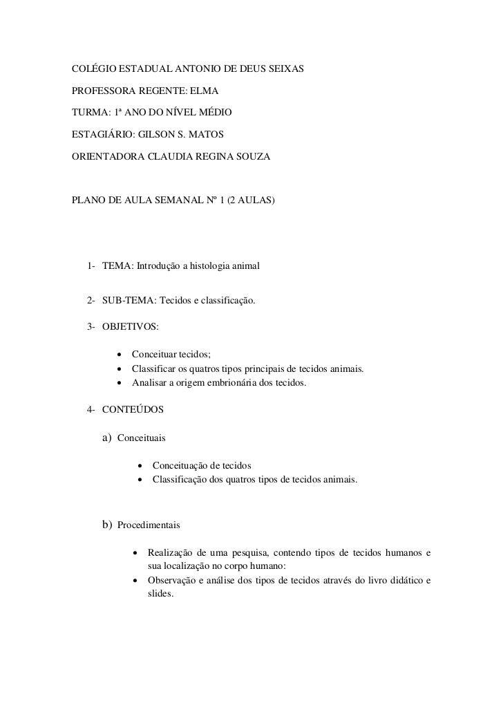 COLÉGIO ESTADUAL ANTONIO DE DEUS SEIXASPROFESSORA REGENTE: ELMATURMA: 1ª ANO DO NÍVEL MÉDIOESTAGIÁRIO: GILSON S. MATOSORIE...