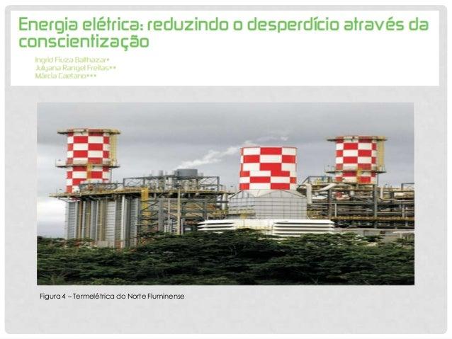 Figura 4 – Termelétrica do Norte Fluminense