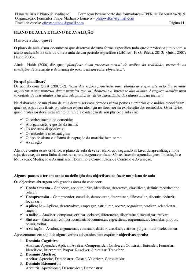 Plano de aula e Plano de avaliação Formação Peramanente dos formadores –EPFR de Estaquinha/2015 Organização: Formador Fili...