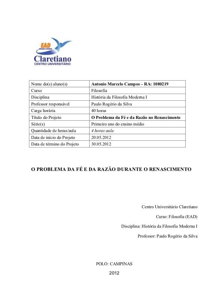 Nome do(s) aluno(s)          Antonio Marcelo Campos – RA: 1080219Curso                        FilosofiaDisciplina         ...