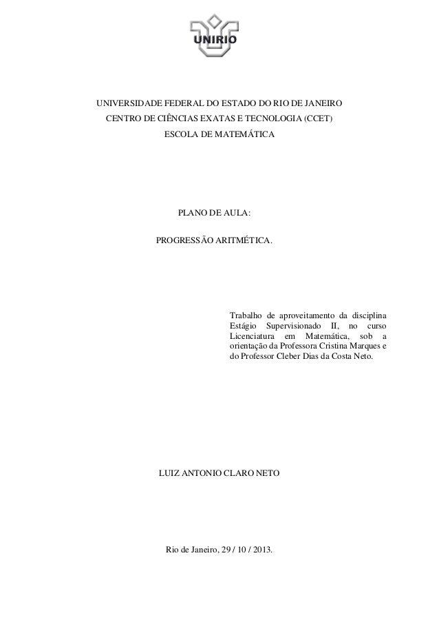 UNIVERSIDADE FEDERAL DO ESTADO DO RIO DE JANEIRO CENTRO DE CIÊNCIAS EXATAS E TECNOLOGIA (CCET) ESCOLA DE MATEMÁTICA  PLANO...
