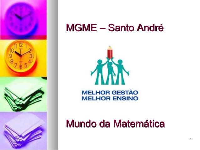 11MGME – Santo AndréMGME – Santo AndréMundo da MatemáticaMundo da Matemática